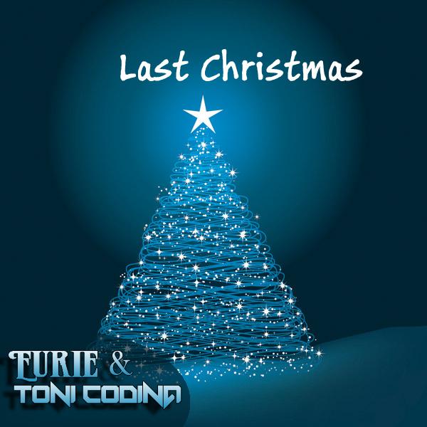 Christmas Remix.Last Christmas Remix Toni Codina