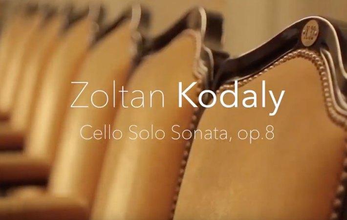 Aurélien Pascal - Z.Kodaly - Cello Solo Sonata op.8