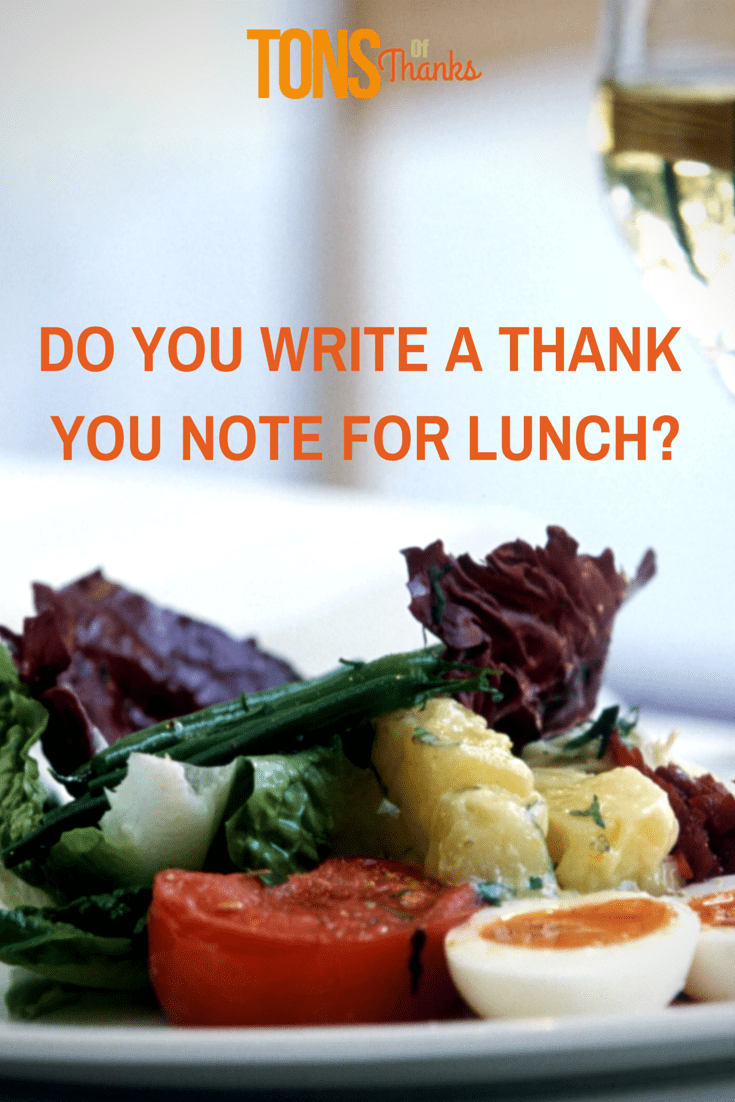 Do You Write A Thank Note For Lunch Sometimes