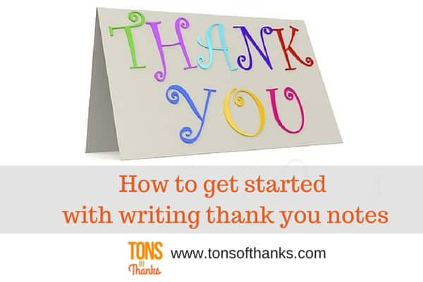 How-To-Get-Started-With-Writing-Thank-You-Notes.Jpg?Resize=600,400&Ssl=1