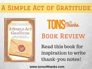 Read A Simple Act of Gratitude to be inspired to write thank-you notes