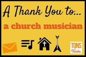 Most church services include music. Take a moment to thank the musician. This post includes of examples of what you can say to them.