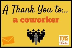 Write a thank you note to a coworker