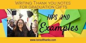 Thank you notes for graduation gifts: Money, tips and examples