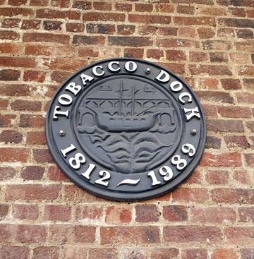 Tobacco Dock 1812–1989 plaque