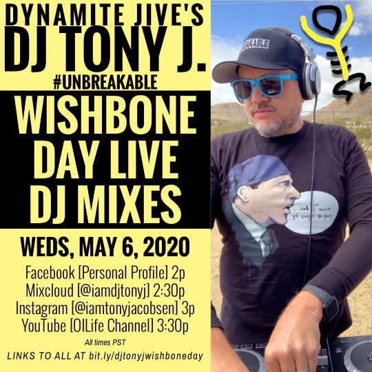 DJ Tony J. Wishbone Day Live DJ Mixes Schedule Flyer