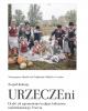 URZECZEni - Ocalić od zapomnienia tradycje kulturowe nadwiślańskiego Urzecza