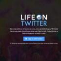 Life on Twitter, analisi al volo del tuo profilo