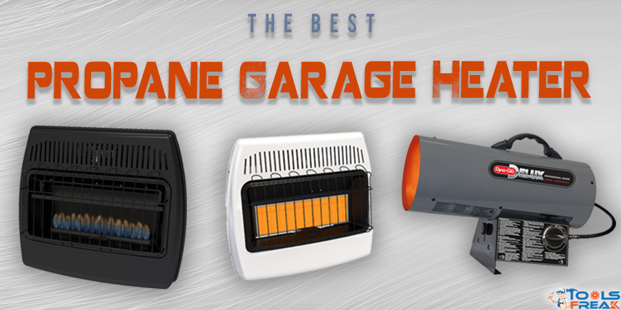 best propane garage heater