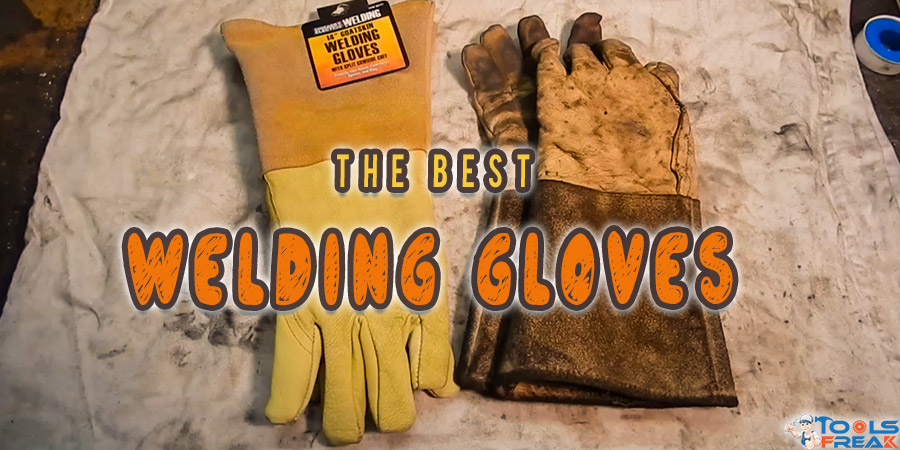 Best Welding Gloves