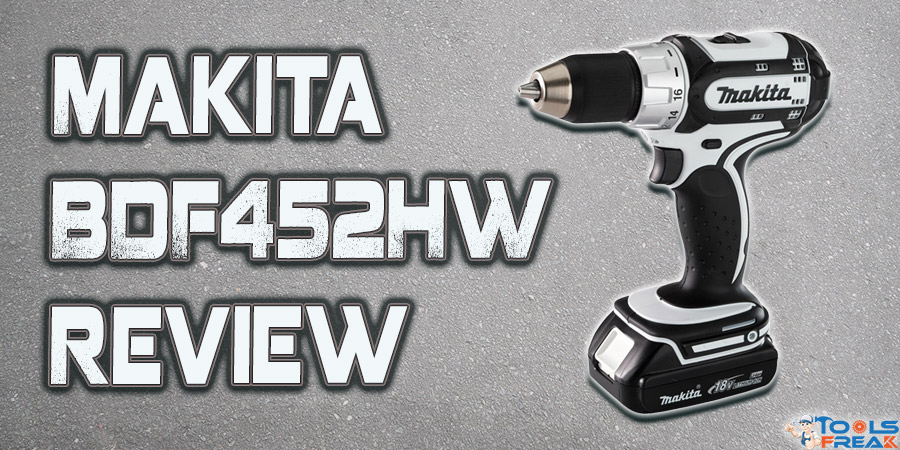 Makita BDF452HW Review