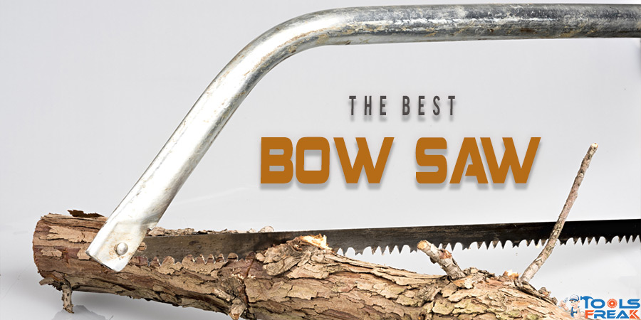 best bow saw