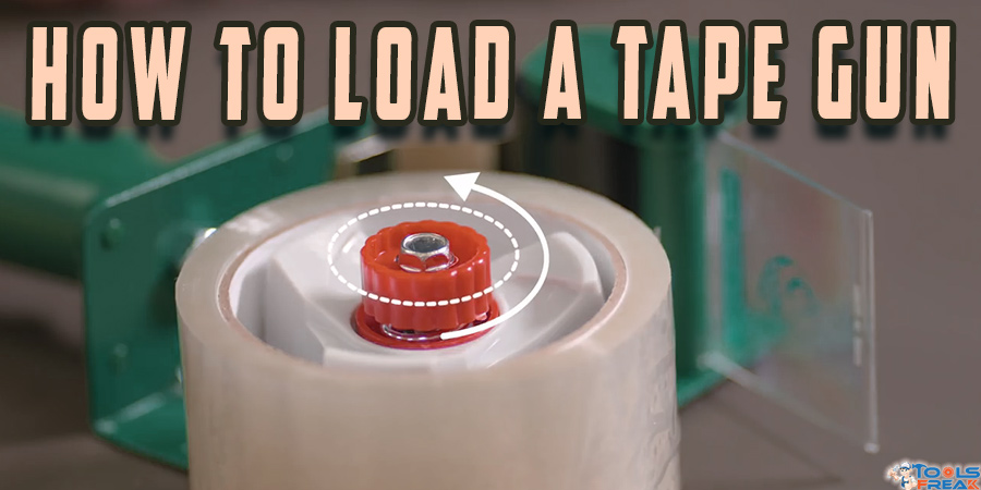 How to load a tape gun