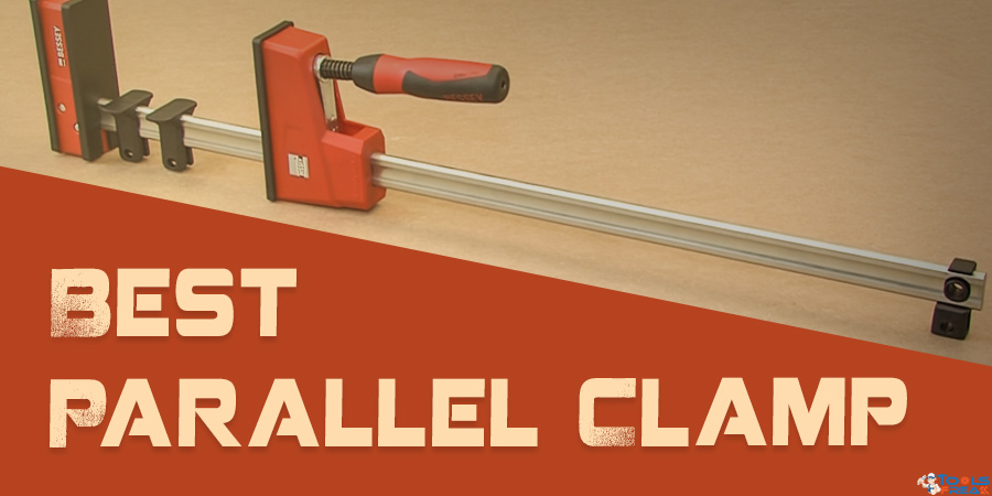 Best Parallel Clamp