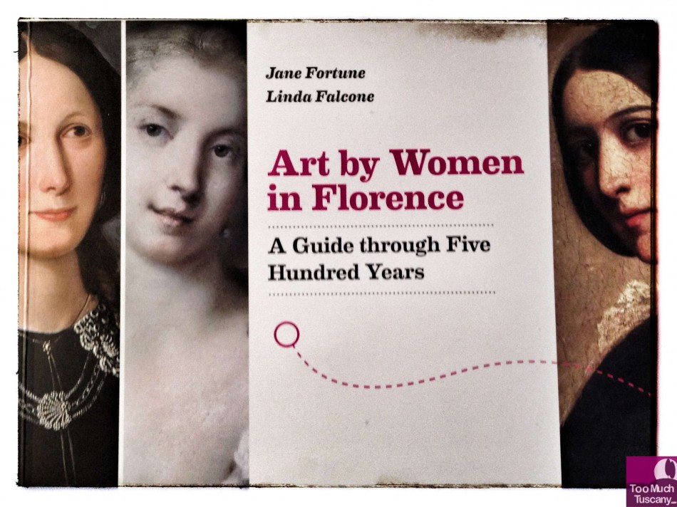 Art by Women in Florence: A Guide through Five Hundred Years