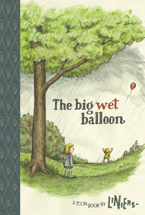 Image result for the big wet balloon liniers