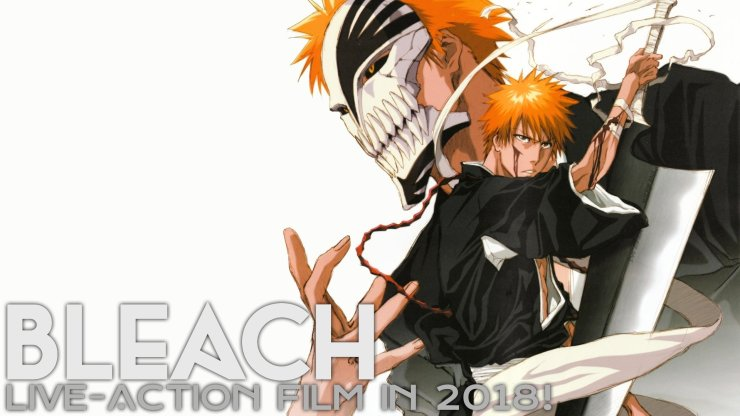 Bleach Announcement Revealed Gets Live-Action Film in 2018