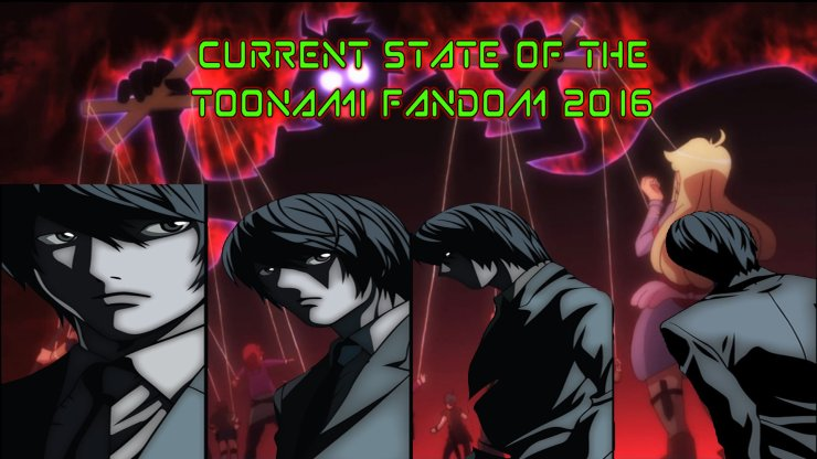 curretn-state-of-the-toonami-fandom-2016