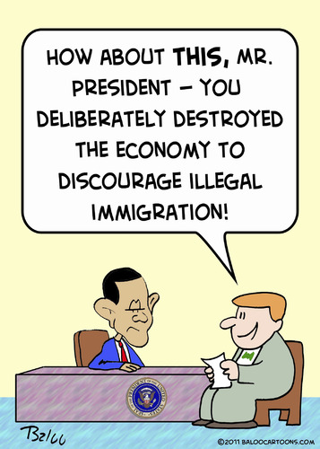 Cartoon: discourage illegal immigration (medium) by rmay tagged discourage,illegal,immigration,obama,economy