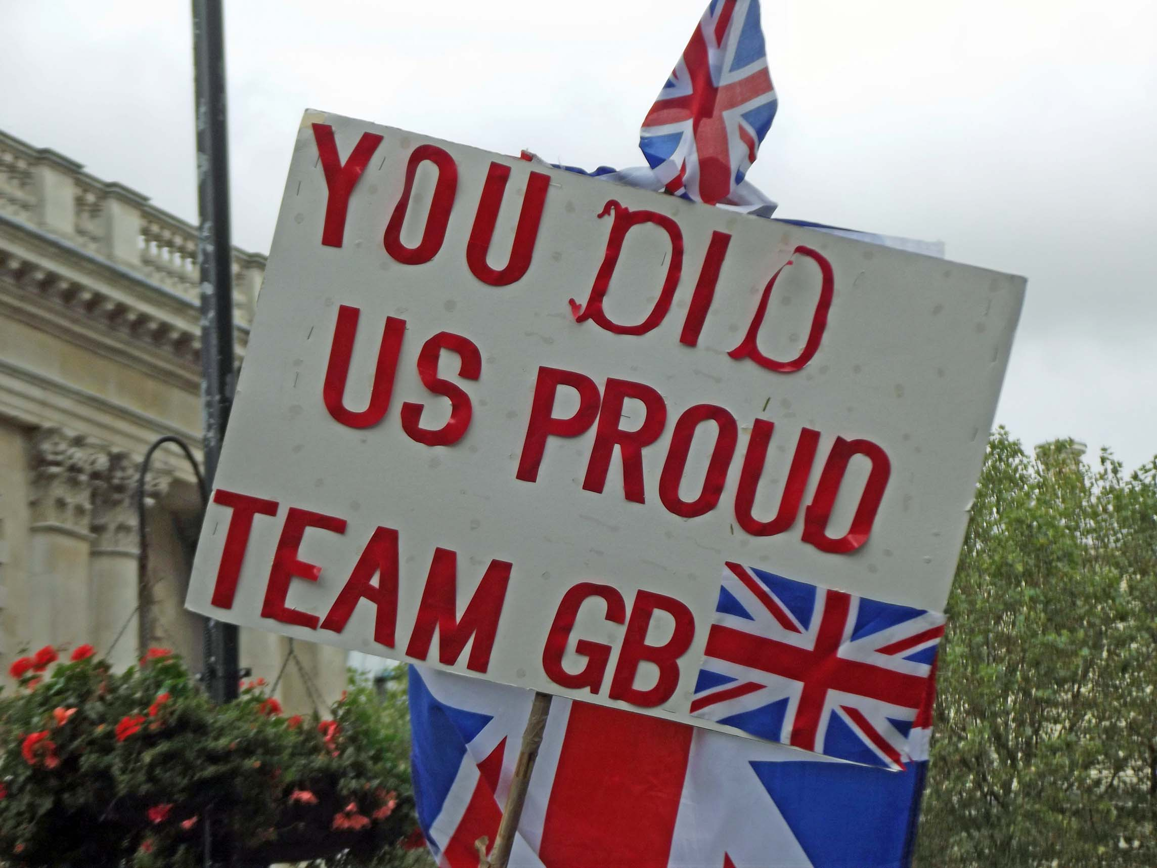 Sign 'You did us proud team GB'