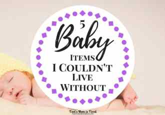 5 Baby Items I Couldn't Live Without