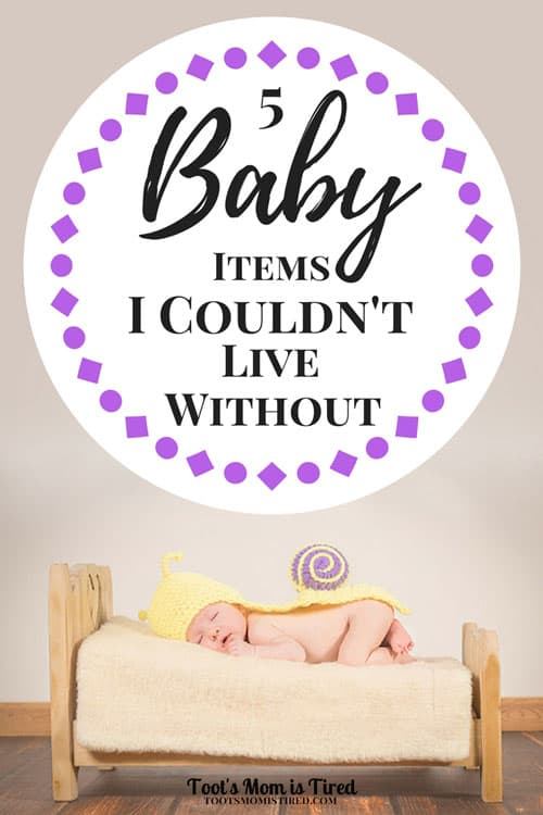 5 Baby Items I Couldn't Live Without - Newborn and baby essentials, mom hacks, baby hack, what to register for, baby registry