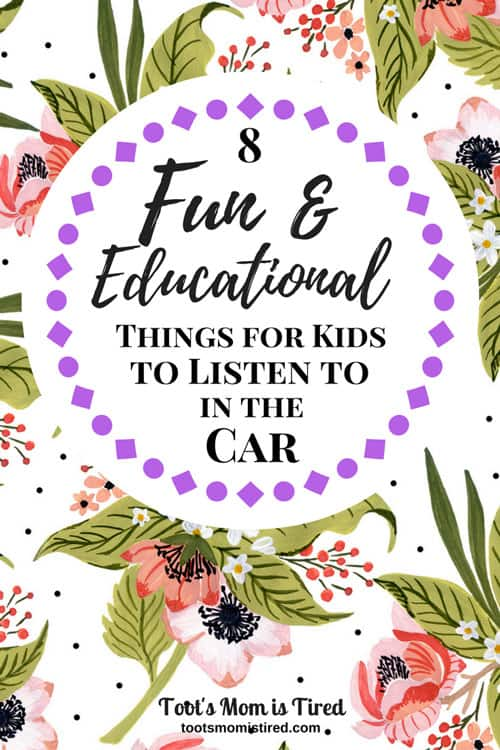 8 Fun And Educational Things For Kids To Listen In The Car
