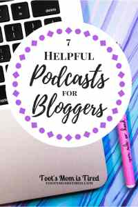7 Helpful Podcasts for Bloggers | Blogging tips and tricks from pro bloggers that make a full time income from blogging