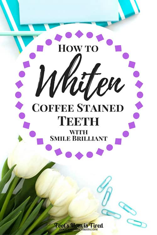 How to Whiten Coffee Stained Teeth with Smile Brilliant | I'm a mom and I drink a lot of coffee. So my teeth have stains. I've found a great teeth whitening kit! Here's my review of Smile Brilliant.
