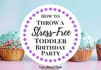 How to Throw a Stress-Free Toddler Birthday Party