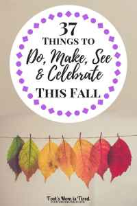 37 Things to Do, Make, See, and Celebrate This Fall | Fall activities, fall recipes, autumn, parenting, mom life, motherhood, mom blog, mommy blog, halloween costumes, halloween activities, toddler fall activities, mom self care activities for fall, fall tv shows, fall movies, fall leaves, pumpkin spice lattes