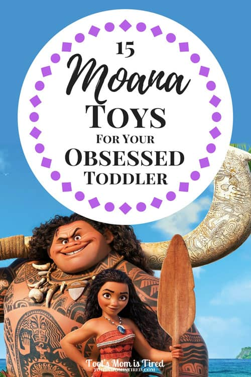 15 Moana Toys for Your Obsessed Toddler