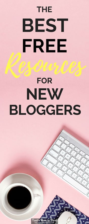 The Best Free Resources and Tools for New Bloggers   blogging tips, mom blogger, how to blog for profit, how to make money blogging, free blogger tools, free blogging resources, free blogging tools, #bloggingtips #blogging #bloggers