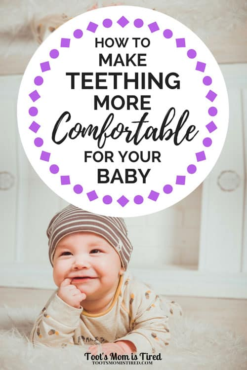 How to Make Teething More Comfortable for Your Baby | teething pain remedies, babies, month old, months old, year old, toddler teething, home remedies for teething pain, motherhood, parenting, mom hacks, baby hacks, when do babies start teething?, when do baby teeth come in?, baby teeth schedule