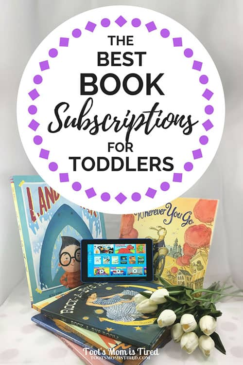 The Best Book Subscriptions for Toddlers
