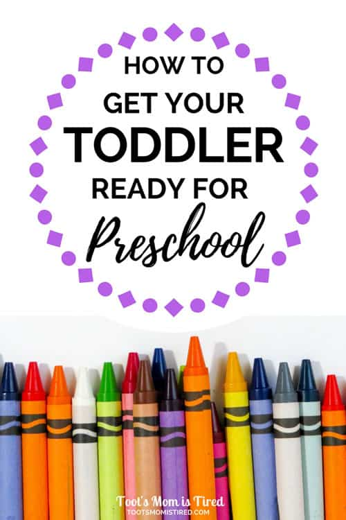 How to Get Your Toddler Ready for Preschool | getting toddlers ready for preschool, preschool prep, two year old, three year old, four year old, educational toddler tips, parenting, motherhood, mom life, teach your toddler #toddlers #toddlertips #preschool
