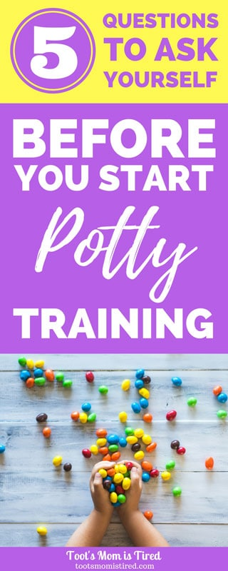 5 Questions to Ask Before You Start Potty Training | is my toddler ready for potty training? when should I start potty training? How to start potty training, diapers to potty, 2 years old, 18 months old, 24 months old, 3 years old, potty training rewards, parenting tips, motherhood