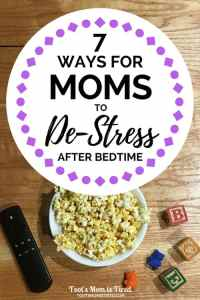 7 Ways Moms Can De-Stress after Bedtime | #Wellness4RealLife, #WWSponsored #IC #ad motherhood, parenting, momlife, mom life, lifestyle, stressful, toddler mom, mommy self-care, how to de-stress, relaxing activities for stressed out moms, healthy late night snacks, working mom, stay at home mom, SAHM, WAHM