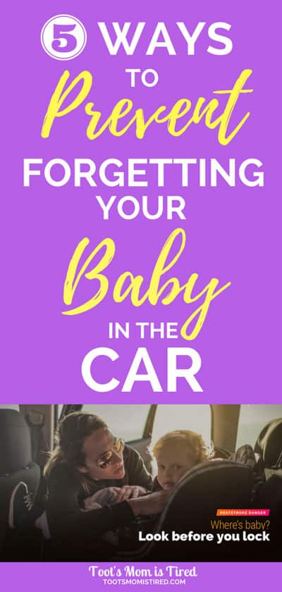 5 Ways to Prevent Forgetting Your Baby in the Car | Don't accidentally leave your baby in a hot car, even tired moms of newborns won't forget the baby with these tricks. #LookBeforeYouLock #Heatstroke #IC #ad #motherhood #parenting #momlife #baby #newborn