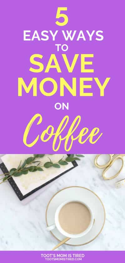 5 Easy Ways to Save Money on Coffee | how to save money on coffee for busy moms, save money on k-cups, save money on keurig coffee, keurig vs regular coffee maker, #coffee #momlife #savemoney