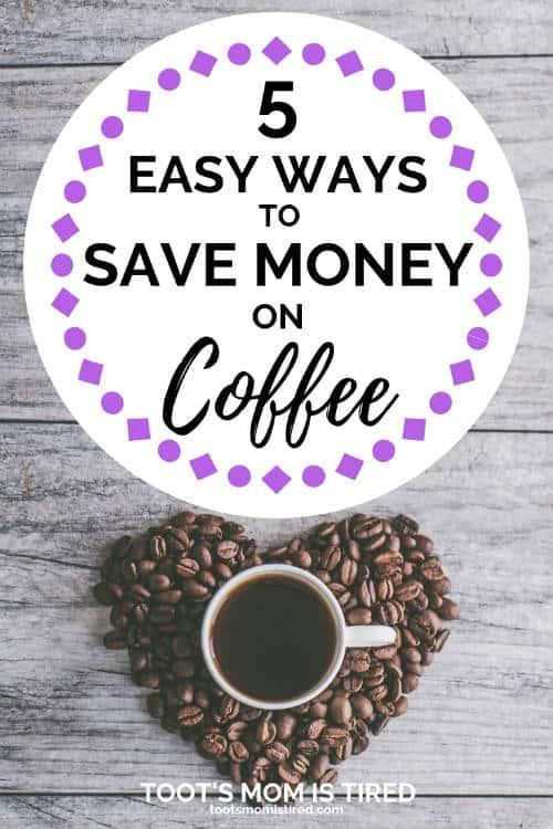 5 Easy Ways to Save Money on Coffee | how to save money on coffee for busy moms, save money on k-cups, save money on keurig coffee, keurig vs regular coffee maker, #coffee #momlife #savemoney