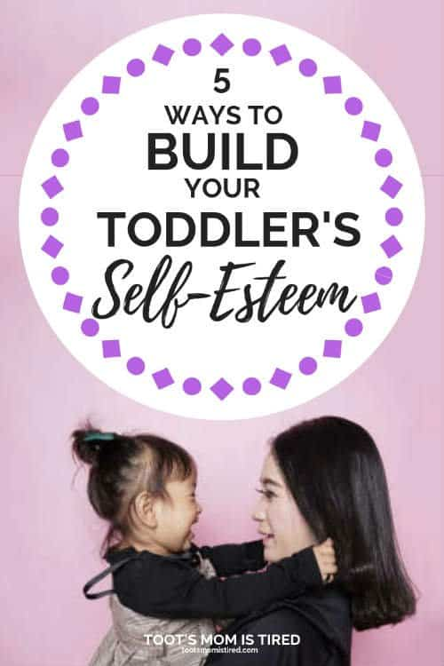 how to build your toddler's self esteem