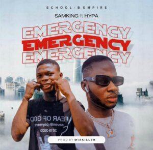 Samking Loba Loba – Emergency ft. Hypa