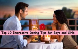 Top 10 Impressive Dating Tips for Boys and Girls