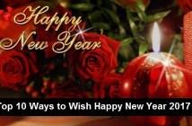 Top 10 Ways to Wish Happy New Year 2017