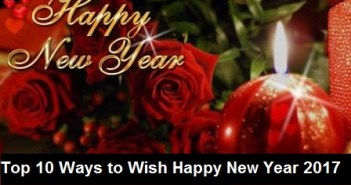 Top 10 Ways to Wish Happy New Year 2017