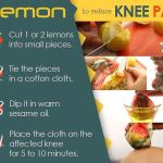 home remedies for knee pain top 10 home remediesa home remedy for knee pain caused by arthritis the citric acid found in lemon works as a solvent for uric acid crystals, which is the cause of some