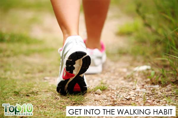 get into the habit of walking