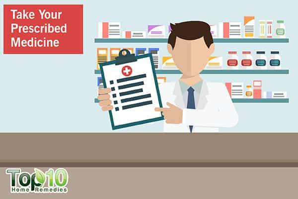 take your prescribed medicine to control diabetes