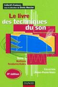 Le livre des techniques du son - T 1